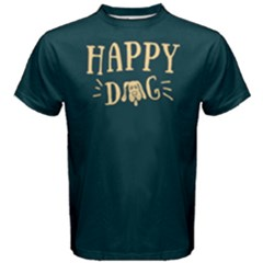 Happy Dog   Men s Cotton Tee by FunnySaying