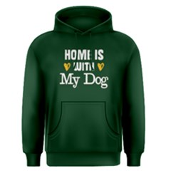 Home Is With My Dog - Men s Pullover Hoodie by FunnySaying
