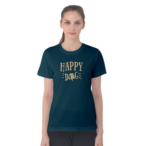 Happy Dog - Women s Cotton Tee by FunnySaying