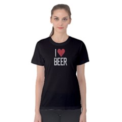 Black I Love Beer  Women s Cotton Tee by FunnySaying