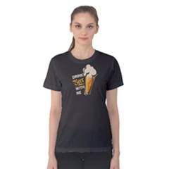 Grey Drink Beer With Me  Women s Cotton Tee