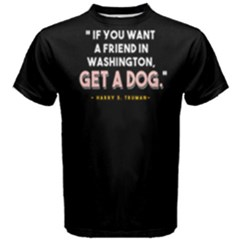 Get A Dog   Men s Cotton Tee by FunnySaying