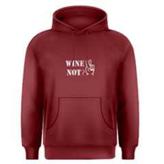 Red Wine Not Men s Pullover Hoodie by FunnySaying
