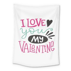 I Love You My Valentine (white) Our Two Hearts Pattern (white) Medium Tapestry by FashionFling