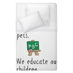 Homeschoolers Socialize Duvet Cover (single Size) by athenastemple