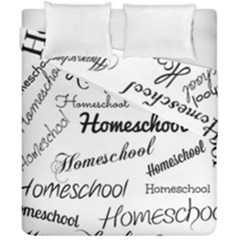 Homeschool Duvet Cover Double Side (california King Size) by athenastemple