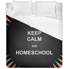 Keepcalmhomeschool Duvet Cover Double Side (california King Size) by athenastemple