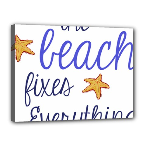 The Beach Fixes Everything Canvas 16  X 12  by OneStopGiftShop