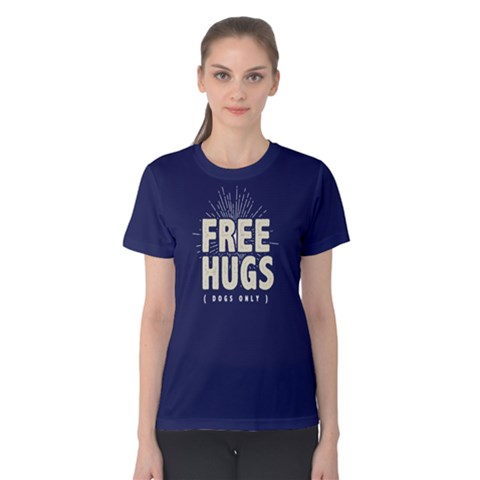 Free Hugs Dogs Only - Women s Cotton Tee by FunnySaying