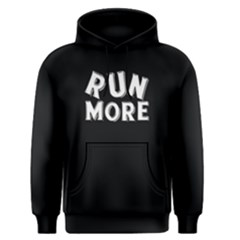 Run More   Men s Pullover Hoodie by FunnySaying