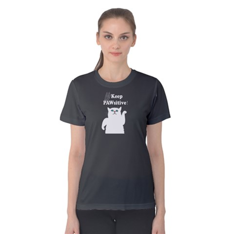 Grey Keep Pawsitive Women s Cotton Tee by FunnySaying