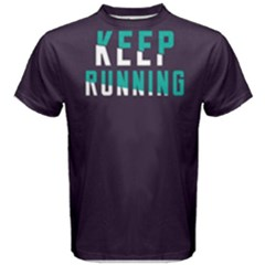 Keep Running   Men s Cotton Tee by FunnySaying