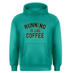 Running Is Like Coffee   Men s Pullover Hoodie by FunnySaying