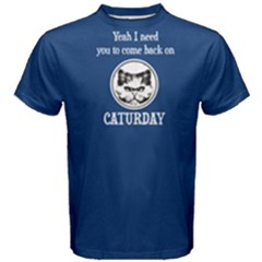 Blue Come Back On Caturday  Men s Cotton Tee by FunnySaying