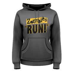 Zombies Run - Women s Pullover Hoodie by FunnySaying