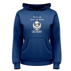 Blue Come Back On Caturday Women s Pullover Hoodie