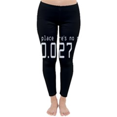 There s No Place Like Number Sign Classic Winter Leggings