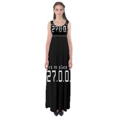There s No Place Like Number Sign Empire Waist Maxi Dress by Alisyart