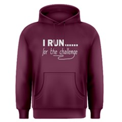 I Run For The Challenge   Men s Pullover Hoodie by FunnySaying