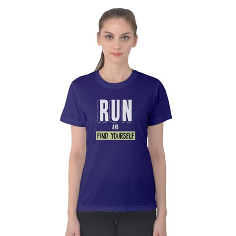 Run And Find Yourself - Women s Cotton Tee by FunnySaying