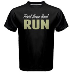 Feed Your Soul Run -  Men s Cotton Tee by FunnySaying