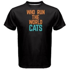 Black Who Run The World Cats  Men s Cotton Tee