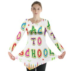 Back To School Long Sleeve Tunic  by Amaryn4rt