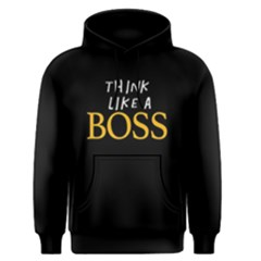 Think Like A Boss   Men s Pullover Hoodie by FunnySaying