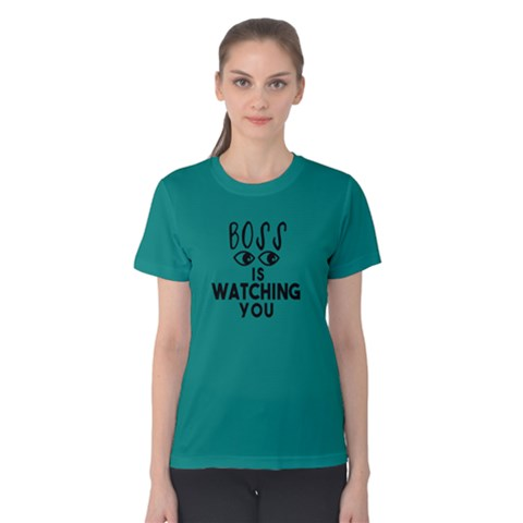 Boss Is Watching You - Women s Cotton Tee by FunnySaying