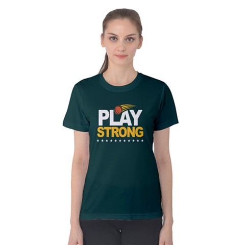 Play Strong Basketball - Women s Cotton Tee by FunnySaying