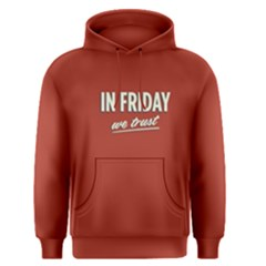 Red In Friday We Trust Men s Pullover Hoodie by FunnySaying