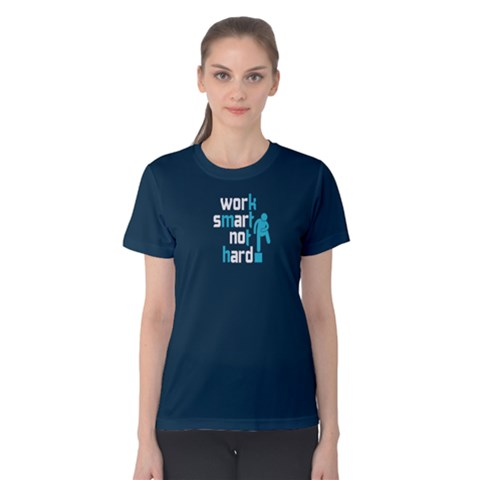 Blue Work Smart Not Hard Women s Cotton Tee by FunnySaying