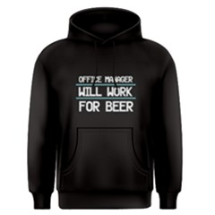 Black Office Manager Will Work For Beer Men s Pullover Hoodie by FunnySaying