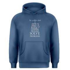 Blue I m A Office Clerk, I Solve Problems Men s Pullover Hoodie by FunnySaying