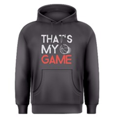That s My Game   Men s Pullover Hoodie by FunnySaying