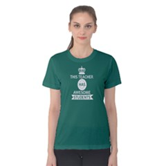 Green This Teacher Has Awesome Students Women s Cotton Tee