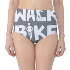 Bicycle Walk Bike School Sign Grey High-waist Bikini Bottoms by Alisyart