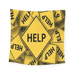 Caution Road Sign Help Cross Yellow Square Tapestry (small) by Alisyart