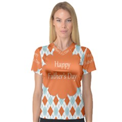 Happy Father Day  Women s V Neck Sport Mesh Tee by Simbadda