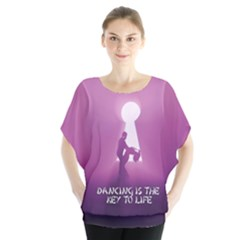 Dancing Is The Key To Life Blouse by LetsDanceHaveFun