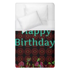 Happy Birthday To You! Duvet Cover (single Size) by Amaryn4rt
