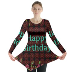 Happy Birthday To You! Long Sleeve Tunic