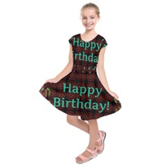 Happy Birthday To You! Kids  Short Sleeve Dress by Amaryn4rt