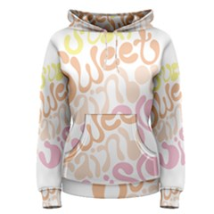 Sugar Sweet Rainbow Women s Pullover Hoodie