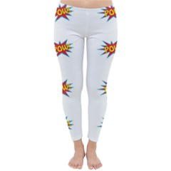 Boom Pow Pop Sign Classic Winter Leggings