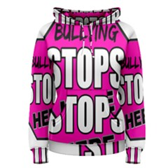 Bullying Stops Here Pink Sign Women s Pullover Hoodie