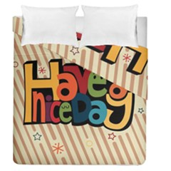Have A Nice Happiness Happy Day Duvet Cover Double Side (queen Size)