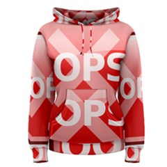 Oops Stop Sign Icon Women s Pullover Hoodie