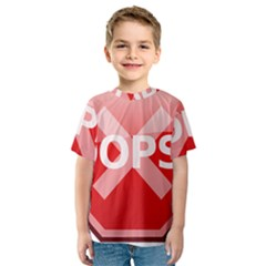Oops Stop Sign Icon Kids  Sport Mesh Tee