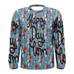 Happy Mothers Day Celebration Men s Long Sleeve Tee